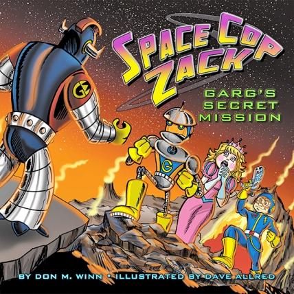 space cop zack GARGs secret mission by don winn cover