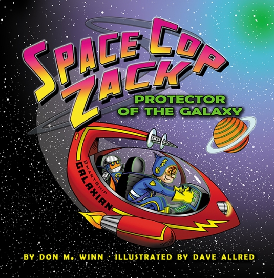 space cop zack protector of the galaxy by don winn cover