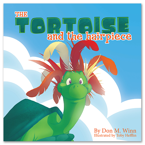 Cover of picture book The Tortoise and the Hairpiece, by Don M. Winn, showing Jake the tortoise wearing a wig made of feathers.