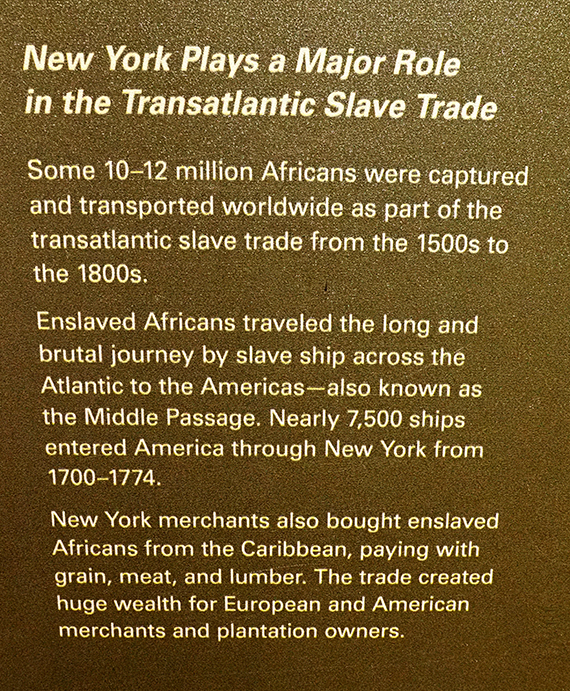 Photo of a written exhibit at the African Burial Ground National Monument containing statistics about New York's role in the slave trade.